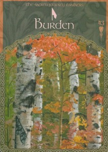 "The ""burden"" card from Colette Baron-Reid's The Wisdom of Avalon Oracle deck, was drawn to answer a reader's question about people expecting more of them by considering their burdens."